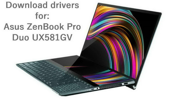 Asus ZenBook Pro Duo UX581GV Download Wireless driver webcam